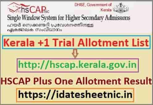 Kerala Plus One Trial Allotment 2021