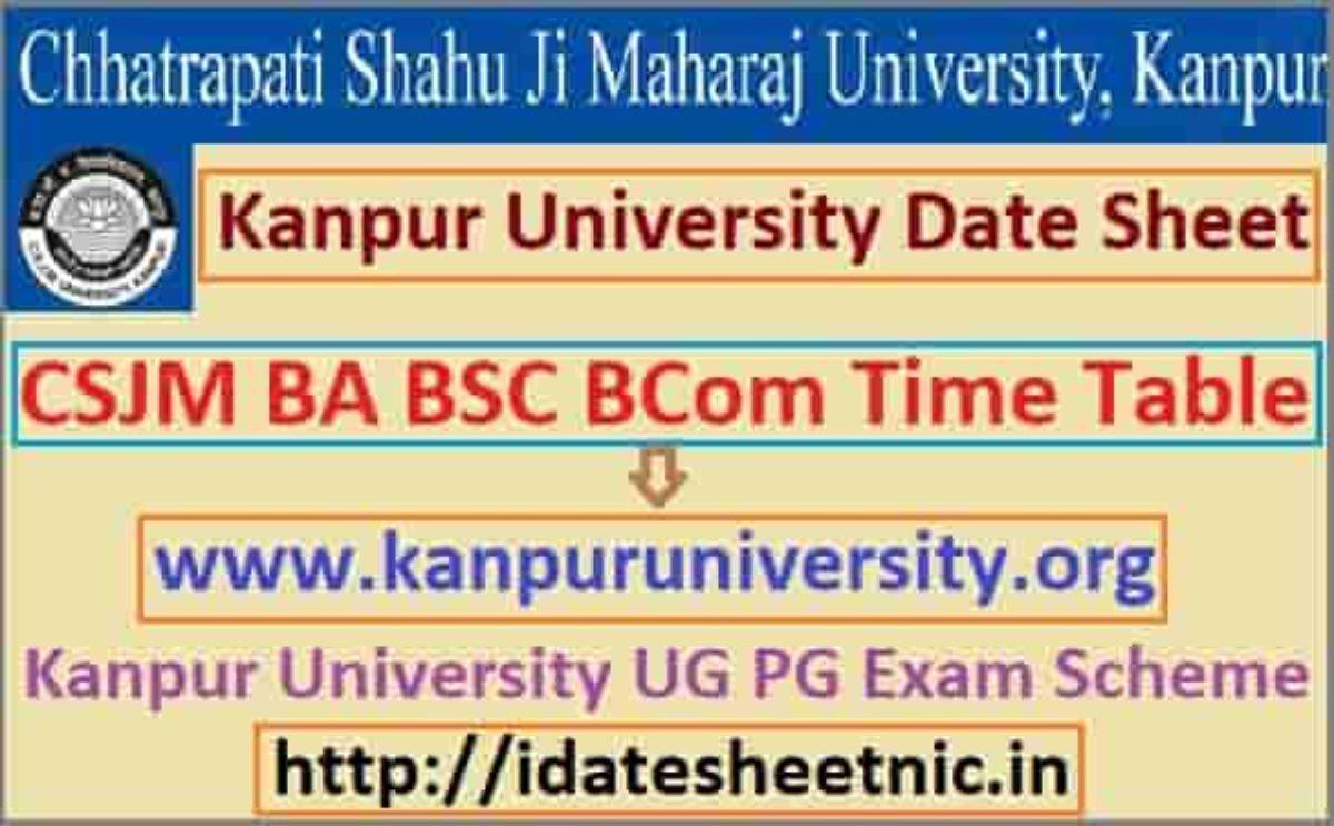 Kanpur University Date Sheet 2021 Postponed Csjm Ba Bsc Bcom Exam Scheme