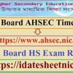 Assam Board AHSEC HS Time Table 2021