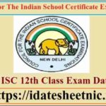 CISCE 12th Exam Time Table 2022