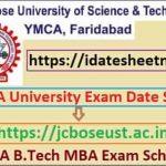 YMCA B.Tech MBA MA Exam Time Table 2021