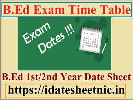 B.Ed Time Table 2021