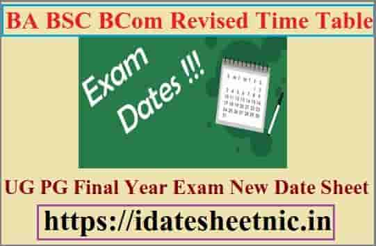 BA BSc BCom Revised Time Table 2020
