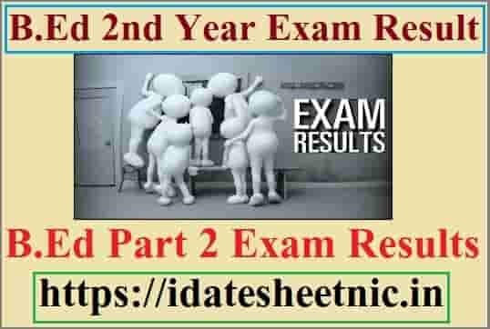 B.Ed 2nd Year Result 2021