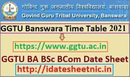 GGTU Banswara Time Table 2021