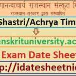 JRRSU Shastri Acharya Exam Date Sheet 2021