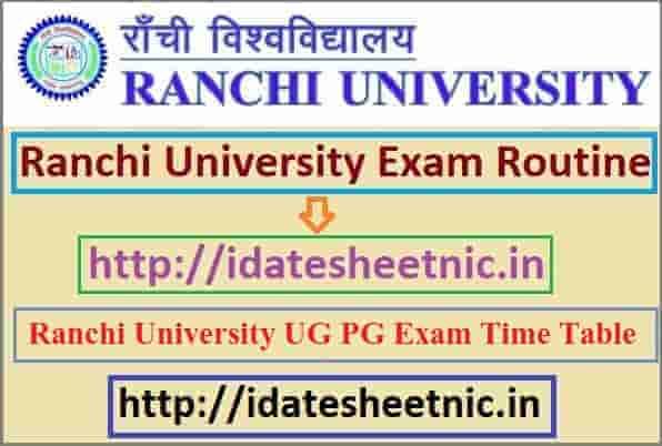 Ranchi University Exam Routine 2021