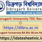 Dibrugarh University TDC Result 2021